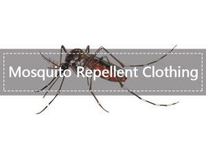 Ropa Repelente a Mosquitos